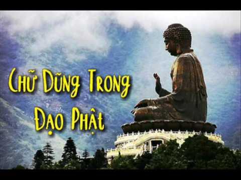 """Chữ """"DŨNG"""" trong đạo Phật"""